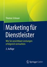 Marketing für Dienstleister von Thomas Scheuer